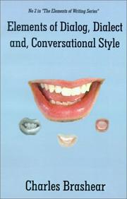 Cover of: Elements of Dialog, Dialect, and Conversational Style (Elements of Writing)