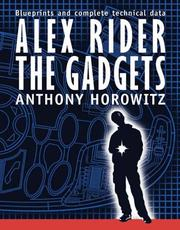 Cover of: Alex Rider, the gadgets | Anthony Horowitz