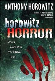 Cover of: Horowitz Horror: Stories You'll Wish You Never Read