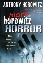 Cover of: More Horowitz Horror: stories you'll wish you'd never read