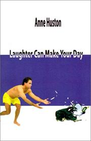 Cover of: Laughter Can Make Your Day | Anne Huston