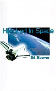 Cover of: Hijacked in Space | Ed Hoover
