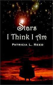 Cover of: Stars I Think I Am | Patricia  L. Reed