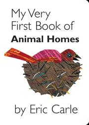 Cover of: My Very First Book of Animal Homes
