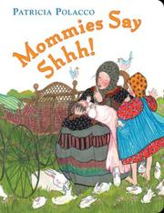 Cover of: Mommies Say Shh!