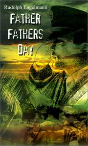 Cover of: Father Fathers Day | Rudolph Engelmann