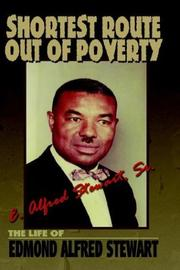Cover of: Shortest Route out of Poverty | E. Alfred Stewart Sr