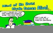 Cover of: MIND OF ITS OWN: CLYDE COMES ALIVE!