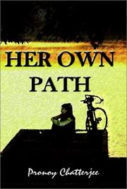 Cover of: Her Own Path | Pronoy Chatterjee