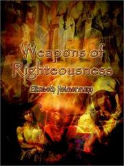 Cover of: Weapons of Righteousness