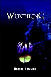 Cover of: Witchling | Robert Bowman
