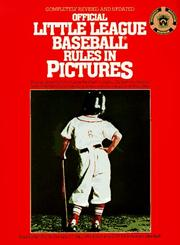 Cover of: Official Little League Baseball rules in pictures | Phil Perez