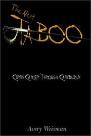 Cover of: The Next Taboo | Avery Weisman