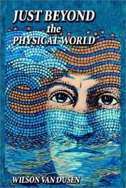 Cover of: Just Beyond the Physical World