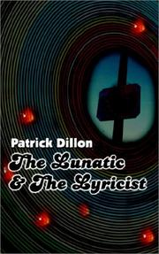 Cover of: The Lunatic & the Lyricist