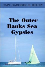Cover of: The Outer Banks Sea Gypsies | Capt Gardner M. Kelley