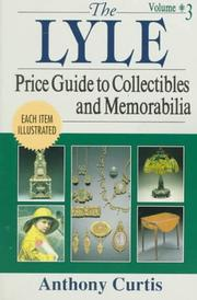 Cover of: The Lyle price guide to collectibles and memorabilia #3 | Curtis, Tony