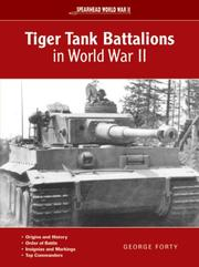 Cover of: Tiger Tank Battalions in World War II (Spearhead)