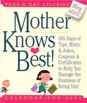 Cover of: Mother Knows Best 2001 Calernar | Cynthia Copeland Lewis