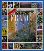 Cover of: 365 Days in France Calendar 2002 | Patricia Wells