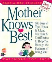Cover of: Mother Knows Best Page-A-Day Stickies Calendar 2002 | Cynthia Copeland Lewis