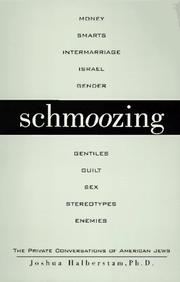 Cover of: Schmoozing: the private conversations of American Jews