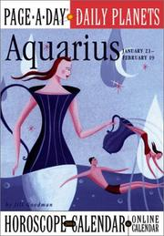Cover of: Aquarius Page-A-Day Daily Planets Horoscope Calendar 2004 (Page-A-Day(r) Daily Planets Horoscope Calendars)