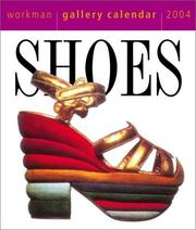 Cover of: Shoes Gallery Calendar 2004 (Page-A-Day Gallery Calendars) | Workman Publishing Company