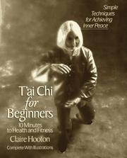 Cover of: T'ai chi for beginners | Claire Hooton