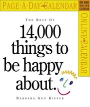Cover of: The Best of 14,000 Things To Be Happy About Calendar 2007 (Page-A-Day Calendars)