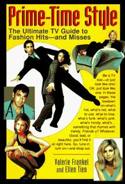 Cover of: Prime-time style: the ultimate TV guide to fashion hits-- and misses