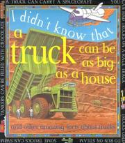 Cover of: Trucks Can Be As Big As/House (I Didn't Know That)