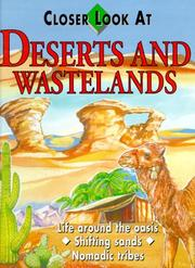 Cover of: Deserts And Wastelands (Closer Look at)