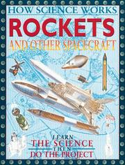 Cover of: Rockets And Other Spacecraft (How Science Works) | John Farndon