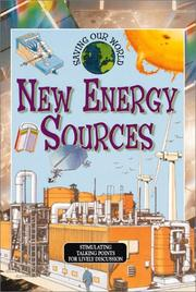 Cover of: New Energy Sources (Saving Our World)