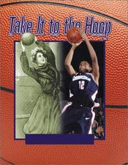 Cover of: Take It To The Hoop