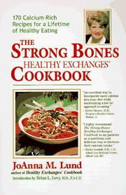 Cover of: The strong bones healthy exchanges cookbook