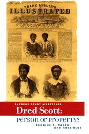 Cover of: Dred Scott: Person Or Property? (Supreme Court Milestones)
