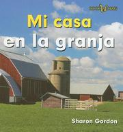 At home on the farm by Sharon Gordon