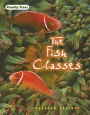 Cover of: The Fish Classes (Family Trees)