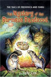 Cover of: The Mystery of the Burmese Bandicoot (Tails of Frederick and Ishbu) (Tails of Frederick and Ishbu) | Judy Cox