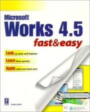Cover of: Works 4.5 Fast & Easy
