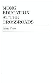 Cover of: Mong Education at the Crossroads
