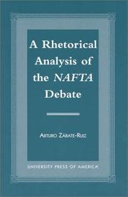 Cover of: A Rhetorical Analysis of the NAFTA Debate | Arturo Zrate- Ruiz