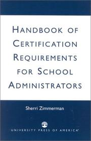 Cover of: Handbook of Certification Requirements for School Administrators | Sherri Zimmerman