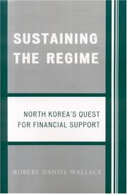 Cover of: Sustaining the Regime | Robert D. Wallace