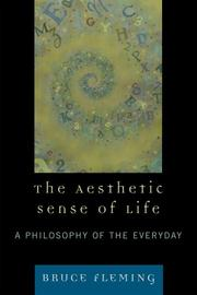 Cover of: The Aesthetic Sense of Life | Bruce Fleming