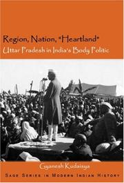 Cover of: Region, Nation, Heartland | Gyanesh Kudaisya