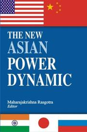 Cover of: The New Asian Power Dynamic | Maharajakrishna Rasgotra