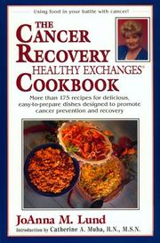 Cover of: The cancer recovery healthy exchanges cookbook: a healthy exchanges cookbook